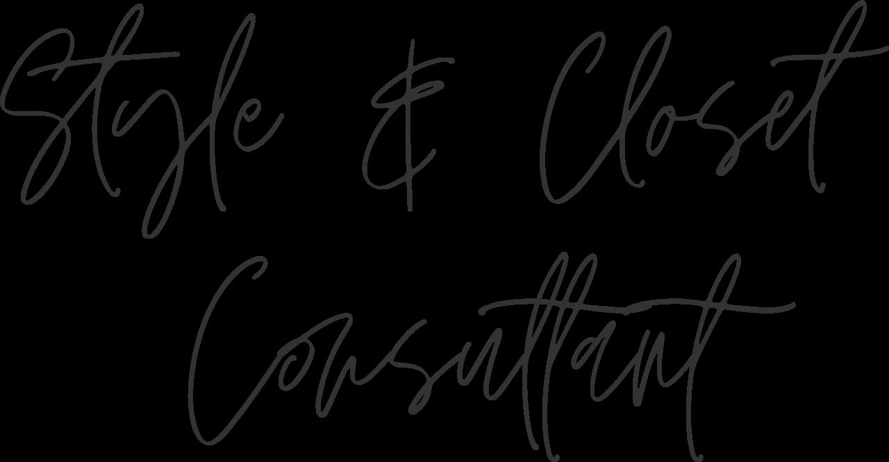 Style & Closet Consultant